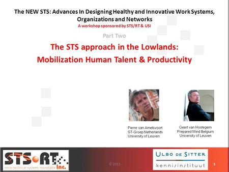 The STS approach in the Lowlands:
