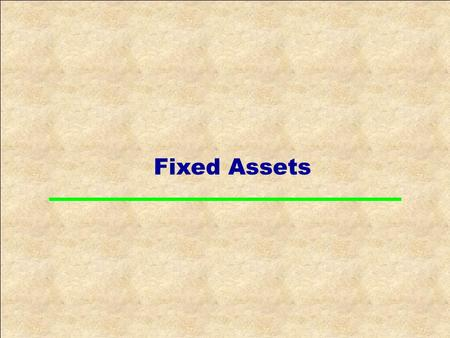 Fixed Assets. Asset Accounting AA Overview Asset Accounting as a Sub-ledger Asset Class Chart of Depreciation Master Data Create/Change Asset Master Record.