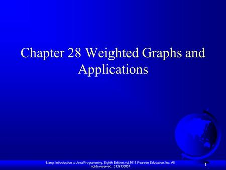 Chapter 28 Weighted Graphs and Applications