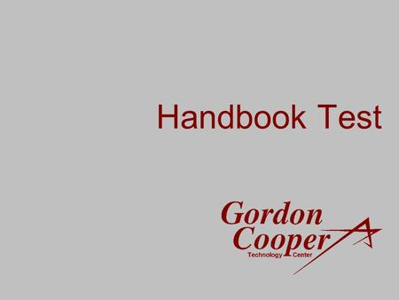 Handbook Test. Compliance Officers for GCTC are: Bob Perry, Lynelle Armstrong Gloria Wallace, Fran Topping Carol Valentine, Donna Stone Introduction Page.