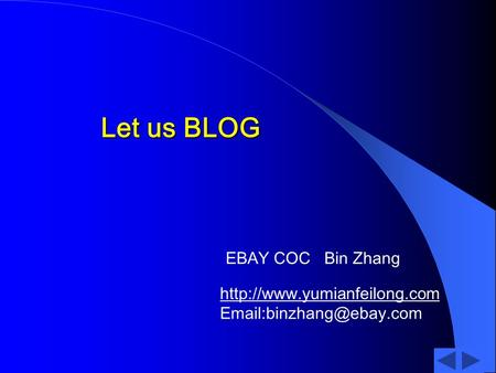 Let us BLOG EBAY COC Bin Zhang