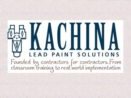 Stephen J. Klein President The Toxic Substances Control Act (TSCA) Lead Paint Law.