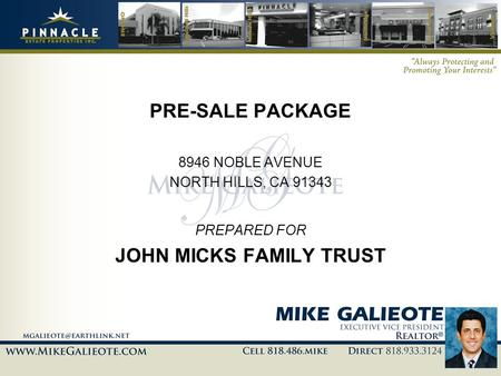 PRE-SALE PACKAGE 8946 NOBLE AVENUE NORTH HILLS, CA 91343 PREPARED FOR JOHN MICKS FAMILY TRUST.