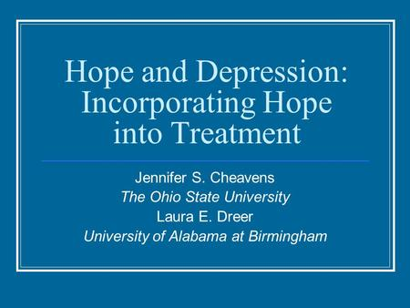 Hope and Depression: Incorporating Hope into Treatment