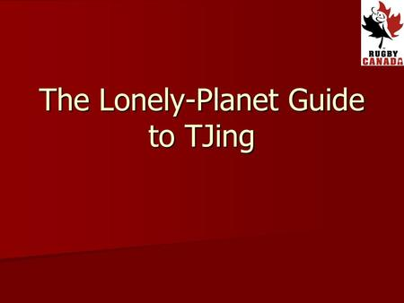 The Lonely-Planet Guide to TJing. Key Learning Outcomes Pre-Match Protocol Pre-Match Protocol TJ Priorities – The Roboskills TJ Priorities – The Roboskills.