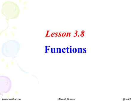 Lesson 3.8 Functions.