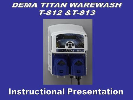The Titan ware wash system controls all chemical delivery functions for dish machines and similar warewash applications. The system has an advanced power.