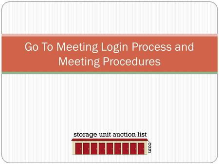 Go To Meeting Login Process and Meeting Procedures.