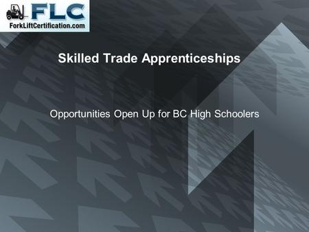 Skilled Trade Apprenticeships Opportunities Open Up for BC High Schoolers.