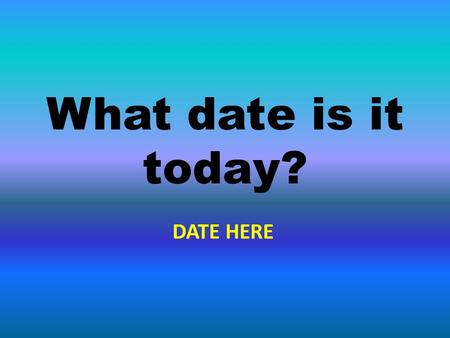 What date is it today? DATE HERE. I tried taking tablets for the headache but they didn't have any effect. effect.