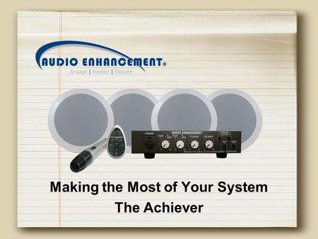 Making the Most of Your System The Achiever