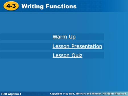 4-3 Writing Functions Warm Up Lesson Presentation Lesson Quiz