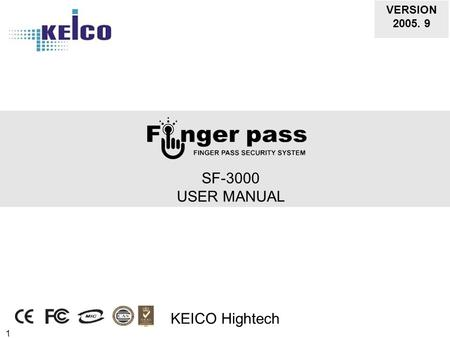 1 SF-3000 USER MANUAL KEICO Hightech VERSION 2005. 9.