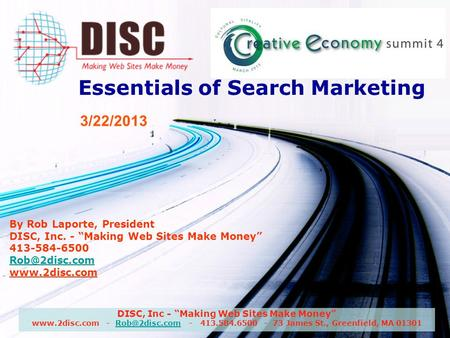 DISC, Inc - Making Web Sites Make Money  - - 413.584.6500 - 73 James St., Greenfield, MA Essentials of Search.