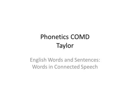 English Words and Sentences: Words in Connected Speech