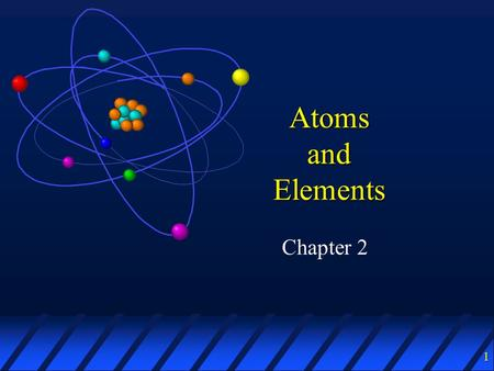 1 Atoms and Elements Chapter 2. 2 Atomic theory John Dalton, 1808: matter is made of tiny indestructible particles called atoms What evidence persuaded.