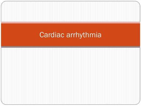 Cardiac arrhythmia. Anatomy and physiology of conduction system.