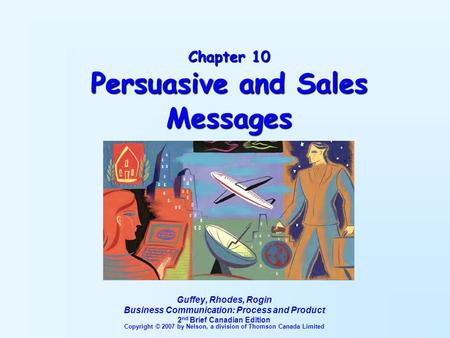 Chapter 10 Persuasive and Sales Messages