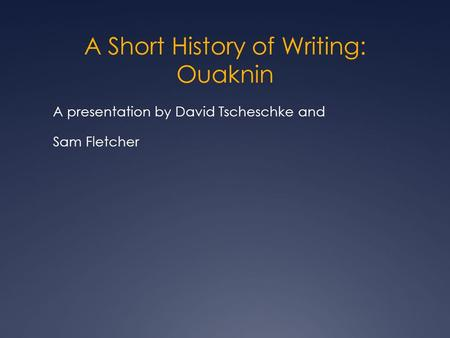 A Short History of Writing: Ouaknin