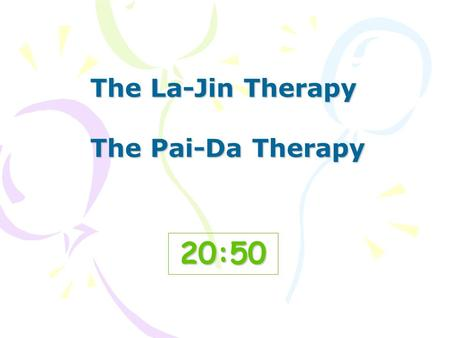20:5220:5220:5220:5220:52 The La-Jin Therapy The Pai-Da Therapy.