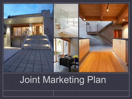Joint Marketing Plan. Why Work Together? The Problem: Your clients demand high tech, high quality marketing for their listing, but youre simply too busy.