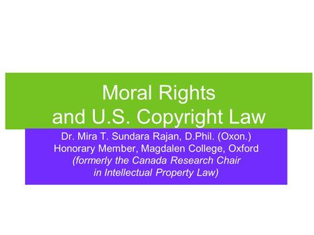Moral Rights and U.S. Copyright Law