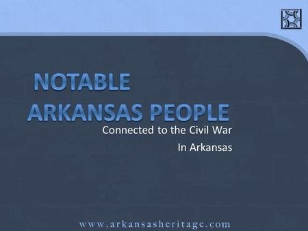 Connected to the Civil War In Arkansas. The Civil War in Arkansas The controversies over the rights of states and the issue of slavery erupted into the.