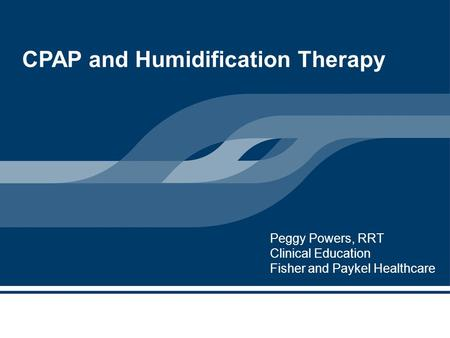 CPAP and Humidification Therapy