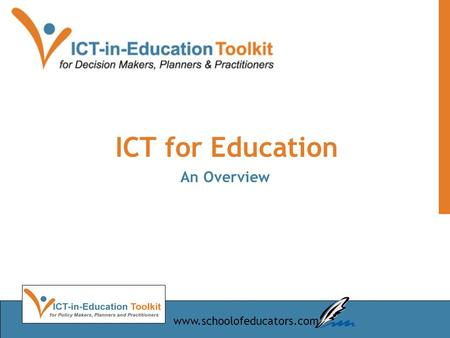 ICT for Education An Overview www.schoolofeducators.com.
