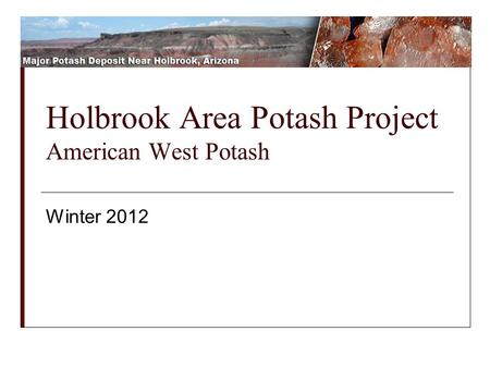 Holbrook Area Potash Project American West Potash Winter 2012.