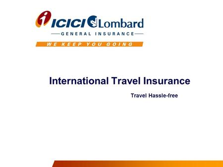 International Travel Insurance Travel Hassle-free.