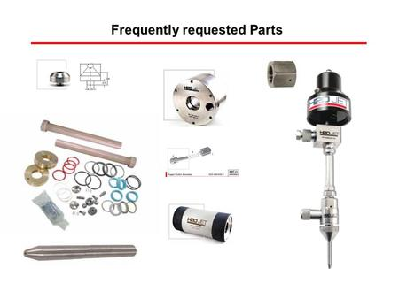Frequently requested Parts. Complete Intensifiers As replacements for worn out top works For upgrading of existing intensifiers As exchange top works.