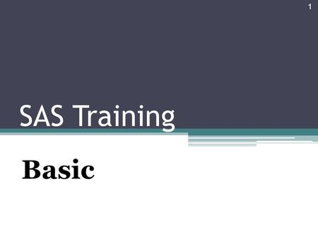 SAS Training Basic 1. Agenda 2 Introduction to SAS Software Program Data preparation & Tabulation Test of Difference: T-test, and ANOVA Test of Association: