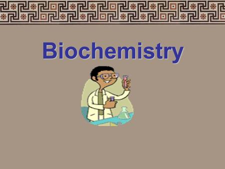 Biochemistry OBJECTIVE: Investigate and understand the chemical and biochemical principles essential for life. Key concepts include- b)the structure.