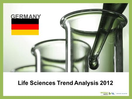 Life Sciences Trend Analysis 2012 GERMANY. About Us The following statistical information has been obtained from Biotechgate. Biotechgate is a global,