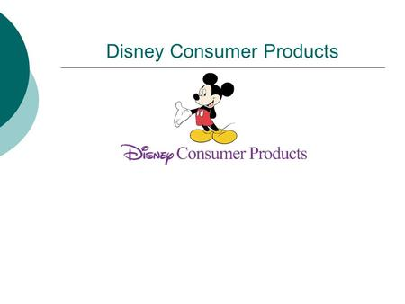 Disney Consumer Products. Introduction and Background o October 16,1923 – Walter Elias and Roy Disney founded the Disney Cartoon Brothers Studio o 1923.