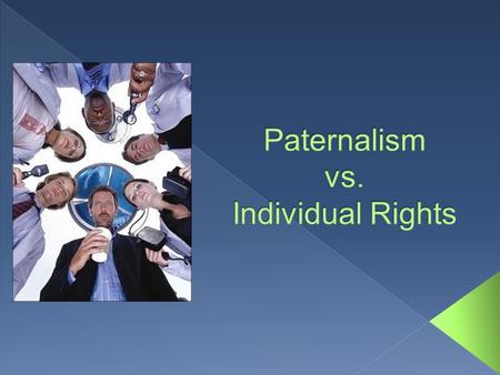 paternalism and individualism essay