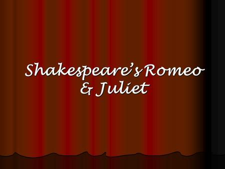 Shakespeares Romeo & Juliet. Letters and Seals Friar John sent a message to Romeo. Romeo sent a message to his father. Lord Capulet sent his servant to.