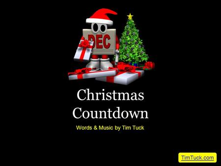 Christmas Countdown Words & Music by Tim Tuck TimTuck.com.
