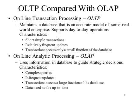 OLTP Compared With OLAP