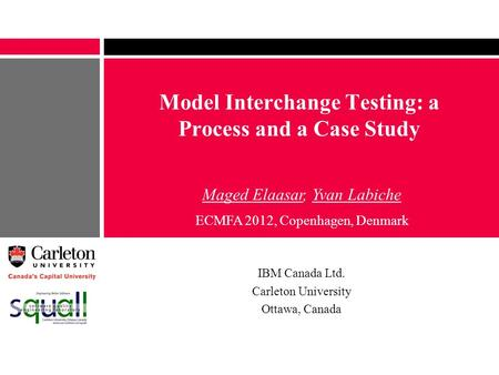 Model Interchange Testing: a Process and a Case Study