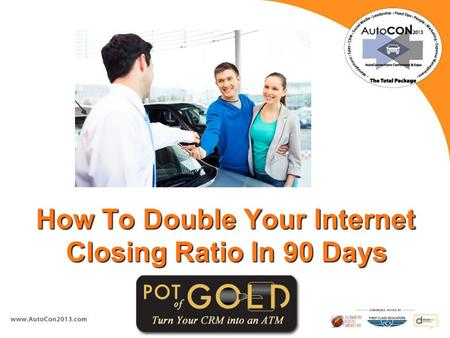 1 How To Double Your Internet Closing Ratio In 90 Days.