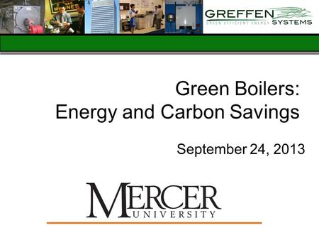 Green <strong>Boilers</strong>: Energy and Carbon Savings