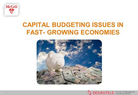 1 CAPITAL BUDGETING ISSUES IN FAST- GROWING ECONOMIES.