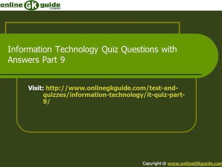 Information Technology Quiz Questions with Answers Part 9