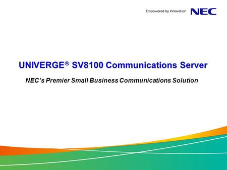 UNIVERGE SV8100 Communications Server