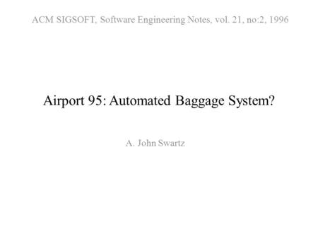 Airport 95: Automated Baggage System?