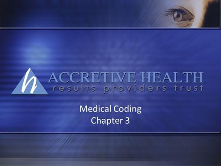 Medical Coding Chapter 3. CHAPTER 3 ICD-9-CM OUTPATIENT CODING AND REPORTING GUIDELINES.