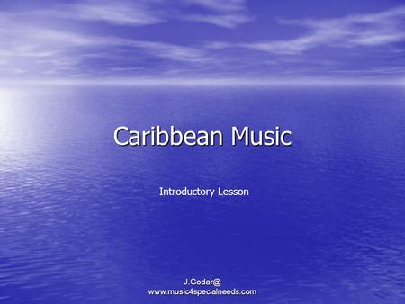 Caribbean Music  Introductory Lesson.