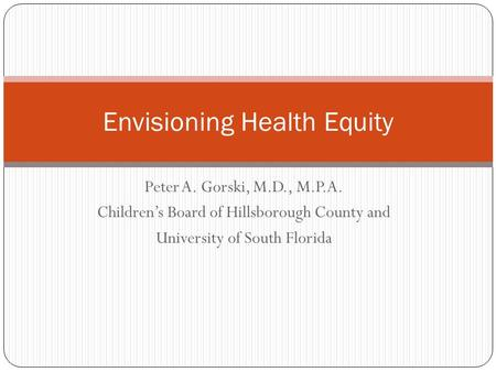 Envisioning Health Equity
